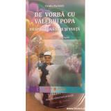 De vorba cu Valeriu Popa. Despre sanatate si viata, Ovidiu Harbada