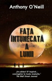 Fata intunecata a lunii/Anthony O' Neill