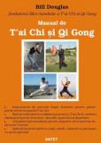 Bill Douglas - Manual de T 'ai Chi si Qi Gong