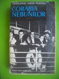 HOPCT  CORABIA NEBUNILOR /KATHERINE ANNE PORTER- C ROMANEASCA 1962-663 PAGINI, Zaharia Stancu