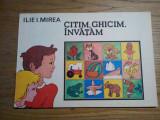 CITIM, GHICIM, INVATAM - Ilie I. Mirea (autograf) - Vasile Olac (ilustratii)1984