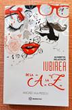 Cumpara ieftin Iubirea de la A la Z. Alfabetul relatiilor. Ed. Bookzone, 2017 - Andrei Vulpescu