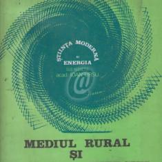 Mediul rural si problema energiei. Vol. IV