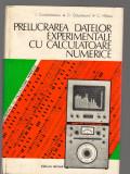 C9073 PRELUCRAREA DATELOR EXPERIMENTALE CU CALCULATOARE NUMERICE - CONSTANTINESC