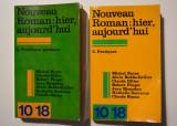 Nouveau Roman: hier, aujourd'hui (2 vol.: Problemes generaux + Pratiques)