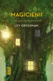 Magicienii (ebook Seria Magicienii partea I)