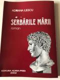 Serbările Mării- Adriana Iliescu, Editura Adria-Pres