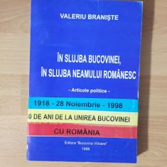 Valeriu Braniste IN SLUJBA BUCOVINEI, IN SLUJBA NEAMULUI ROMANESC 1998
