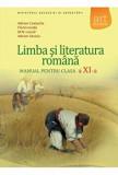 Cumpara ieftin Limba si literatura romana. Manual pentru clasa a XI-a/Adrian Costache, Florin Ionita, M.N. Lascar, Adrian Savoiu