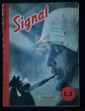 """REVISTA DE PROPAGANDA HITLERISTA """"SIGNAL"""", NUMARUL 3 DIN FEBRUARIE 1942 - SIGNAL, REVISTA DE PROPAGANDA HITLERISTA, NUMARUL 3 DIN FEBRUARIE 1942"""