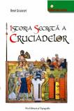Istoria secreta a cruciadelor, Rene Gruosset