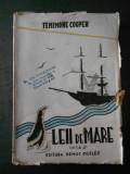 FENIMORE COOPER - LEII DE MARE (editie veche)