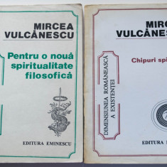 Mircea Vulcănescu - Pentru o nouă spiritualitate filosofică; Chipuri spirituale