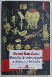 PRAVALIA DE MARUNTISURI A DOMNULUI NAKANO de HIROMI KAWAKAMI , 2015