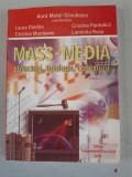 MASS-MEDIA. STRUCTURI, TIPOLOGII, CONEXIUNI - AURA MATEI SAVULESCU,