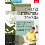 Limba si literatura romana pentru concursuri, olimpiade si centre de excelenta. Liceu, clasele IX-X - Camelia Gavrila, Mihaela Dobos, Mariana Chiriac,