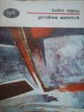 Gindirea Estetica - Tudor Vianu ,278854