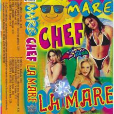 Caseta Mare Chef La Mare  , originala. manele
