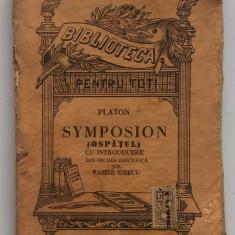 Platon - Symposion . Ospatul (Biblioteca Pentru Toti Nr 1103-1104)
