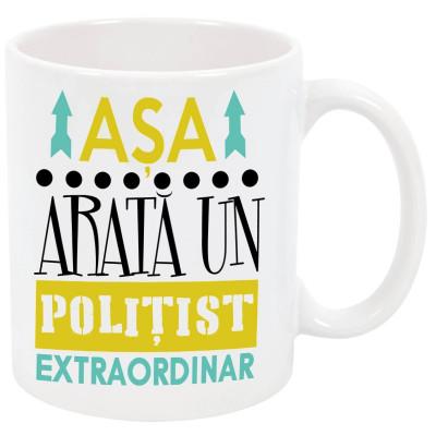 "Cana personalizata ""Asa arata un politist extraordinar"", ceramica alba, 325 ml foto"