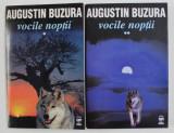 VOCILE NOPTII - roman de AUGUSTIN BUZURA , 2002