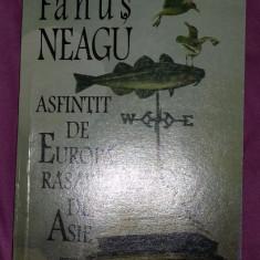 Asfintit de Europa, rasarit de Asie  : [roman] / Fanus Neagu