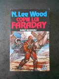 N. LEE WOOD - COPIII LUI FARADAY