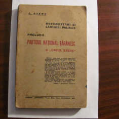 "PVM - C. STERE ""Partidul National Taranesc si <Cazul Stere>"" / Lamuriri Politice"