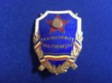 Insigna Romania - Merite - Fruntas - Pentru merite militienesti