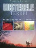 MISTERELE TERREI -MAREA PROVOCARE A STIINTEI, BUC. 2006