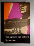Volt egyszer egy haboru - Kisregenyek, novellak, haditudositasok 1939-1945