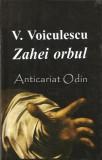 Cumpara ieftin Zahei Orbul - V. Voiculescu