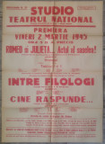 Romeo si Julieta, Intre filologi/ afis Teatrul National I.L. Caragiale 1945
