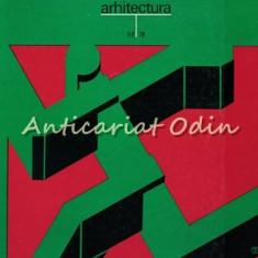 Arhitectura - Anul: XXVI, Nr:. 1-2, 3, 4, 5-6 /1978