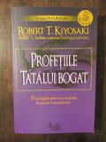 PROFETIILE TATALUI BOGAT de ROBERT T. KIYOSAKI , SHARON L. LECHTER