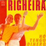"Righeira - No Tengo Dinero (1983, Ariola) Disc vinil single 7"""