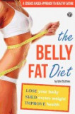 Belly Fat Diet: Lose Your Belly, Shed Excess Weight, Improve Health