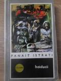 HAIDUCII-PANAIT ISTRATI