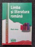 LIMBA SI LITERATURA ROMANA. MANUAL CLASA A XII-A - Marin Iancu, Clasa 12, Limba Romana