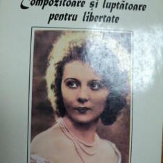 COMPOZITOARE SI LUPTATOARE PENTRU LIBERTATE, BUC. 1994
