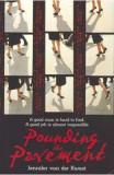 Pounding the Pavement - Jennifer Van Der Kwast