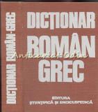 Cumpara ieftin Dictionar Roman-Grec - Socrate Cotolius