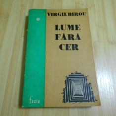 VIRGIL BIROU--LUME FARA CER