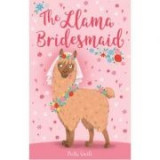 The Llama Bridesmaid - Bella Swift