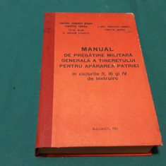 MANUL DE PREGĂTIRE MILITARĂ  GENERALĂ A TINERETULUI PENTRU APĂRAREA PATRIEI/1983