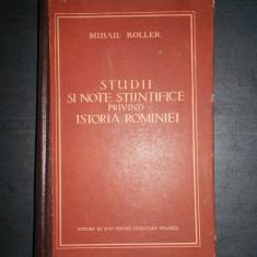 MIHAIL ROLLER - STUDII SI NOTE STIINTIFICE PRIVIND ISTORIA ROMANIEI