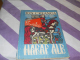 Ion Creanga - Harap Alb - 1965 - ilustratii Roni Noel,redactor Viniciu Gafita, Alta editura