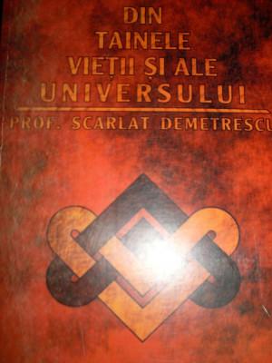 Din Tainele Vietii Si Ale Universului - Scarlat Demetrescu ,549205 foto