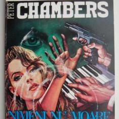 Nimeni nu moare de doua ori – Peter Chambers