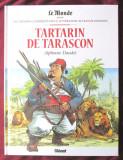 """""""TARTARIN DE TARASCON"""", Alphonse Daudet. Benzi desenate in limba franceza, Alta editura, 2016"""